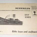 Marklin 5117 Marklin 5202 a