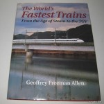 The world's fastest trains - Geoffrey Freeman Allen (2)